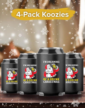 4-Pack Koozies I Am Dreaming of a Drunk Christmas