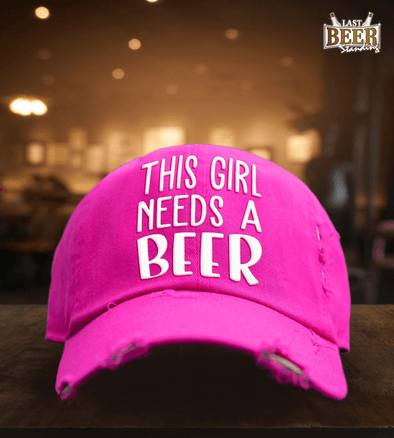 This Girl Needs Beer Pink Cap - Last Beer Standing