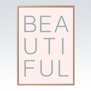 Print - BEAUTIFUL