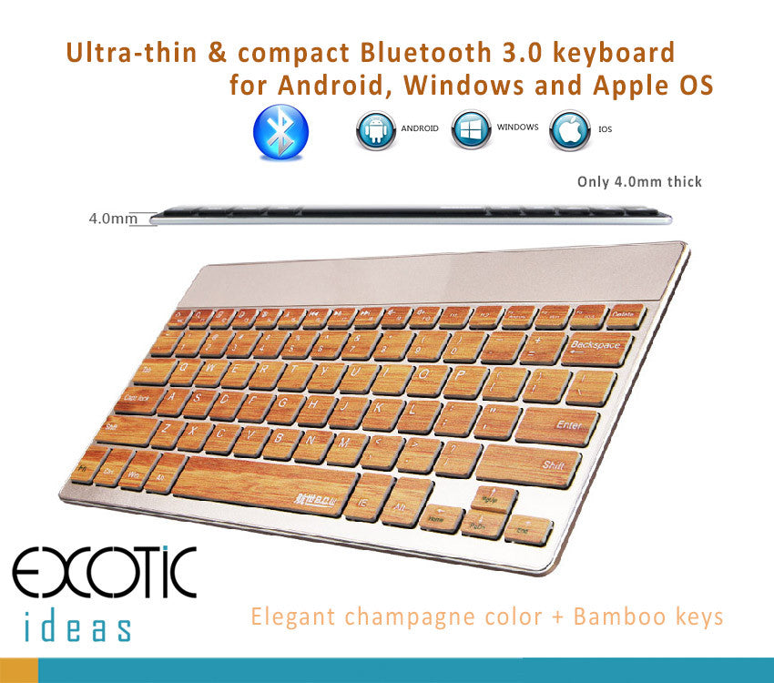 Bluetooth Ultra Thin (4mm) Keyboard for Apple iOS, Windows, Android OS. Champagne + Bamboo
