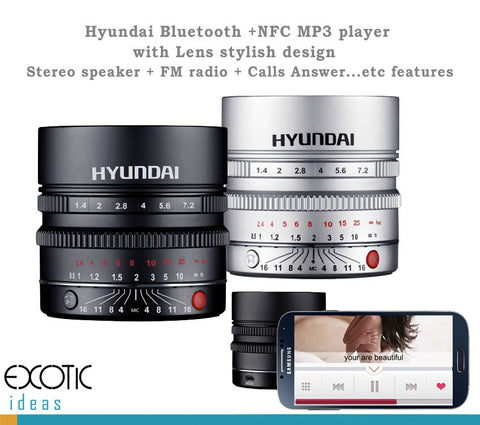 Hyundai Lens Design Bluetooth, NFC MP3 player. Stereo speaker+FM radio+Calls Answer...etc features
