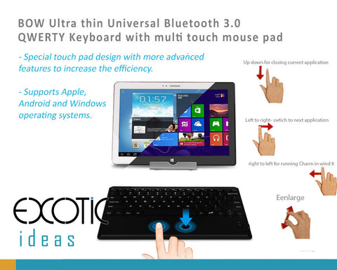 Ultra thin Universal Bluetooth Keyboard with multiple touch mouse pad for Apple, Android, Windows