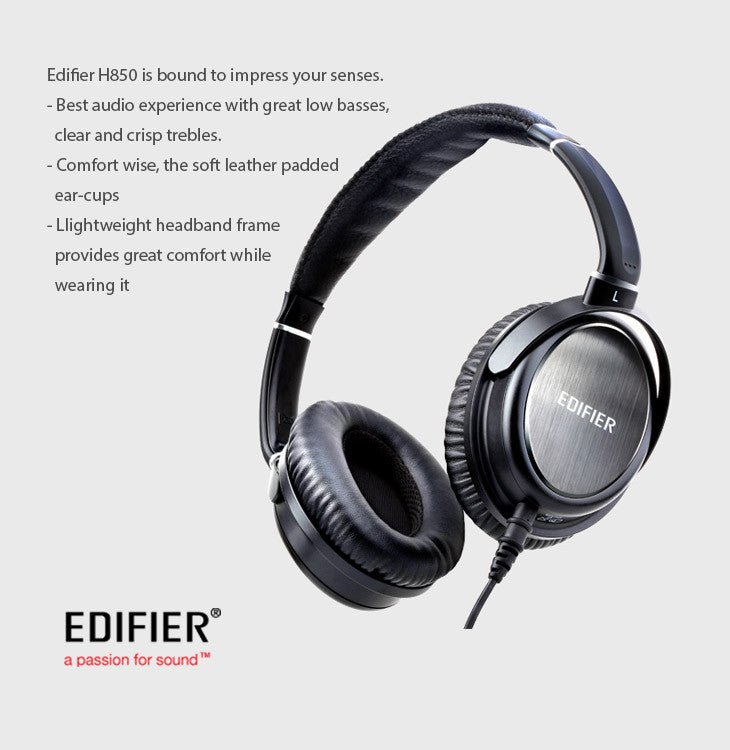 Edifier Great low basses,Clear crisp trebles.Excellent audio experience. Soft leather padded earcups