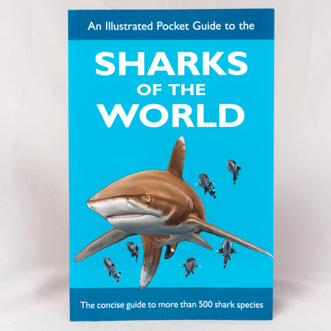 Sharks of the World - Illustrated Pocket-Guide