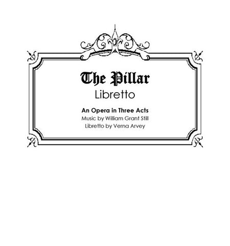 The Pillar Libretto (Opera)