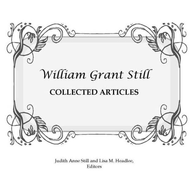William Grant Still Collected Articles