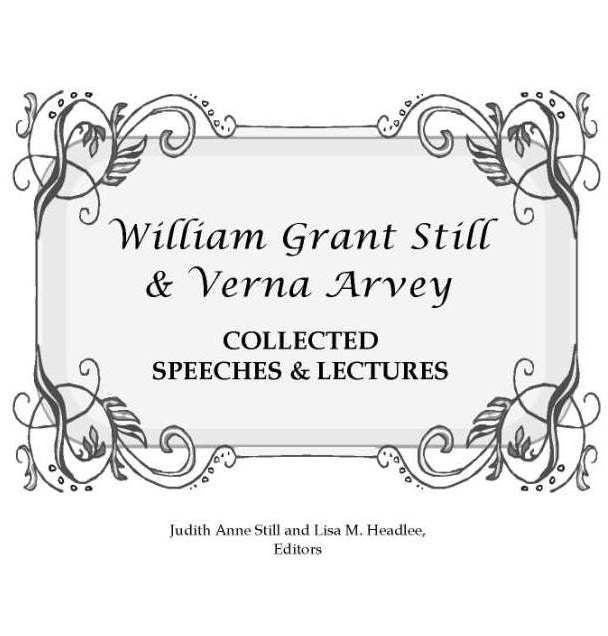 William Grant Still Collected Speeches and Lectures