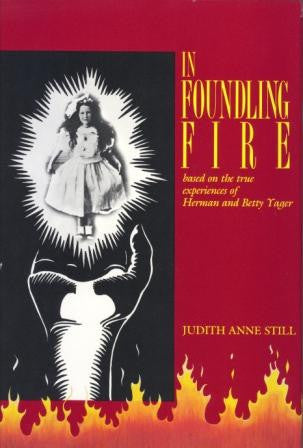 In Foundling Fire Hardback