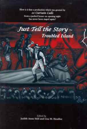 Just Tell the Story: Troubled Island Hardback