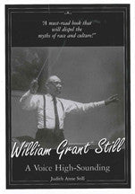 William Grant Still: A Voice High Sounding Paperback