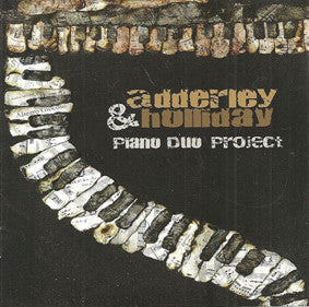 Adderley & Holliday Piano Duo Project CD