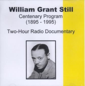 William Grant Still: Centenary Program (Two-CD Set)
