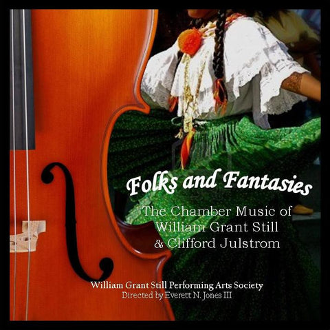 Folks and Fantasies: Chamber Music of Still and Julstrom CD