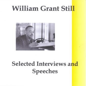 William Grant Still Interviews & Speeches CD