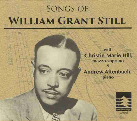 Songs of William Grant Still CD
