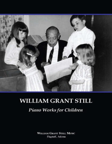 William Grant Still Piano Works for Children (without CD)