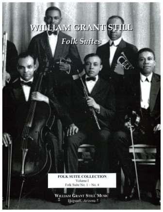 William Grant Still Folk Suite Collection Vol 1 (Score-Parts)