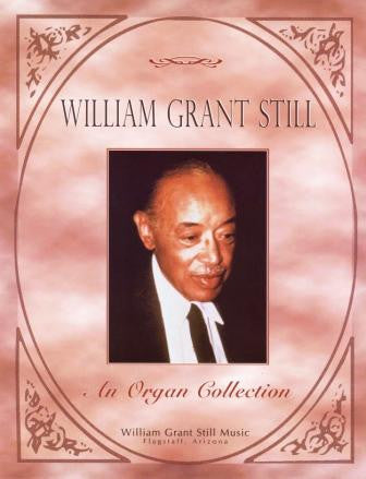 William Grant Still Organ Collection (without CD)