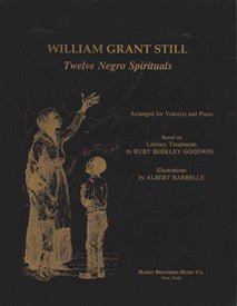 William Grant Still: Twelve Negro Spirituals (Voice-Piano)