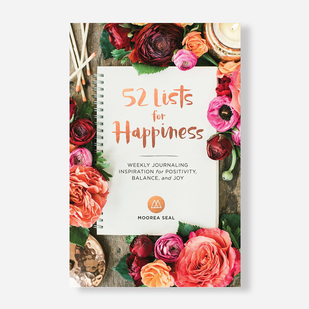 52 Lists for Happiness Journal by Moorea Seal