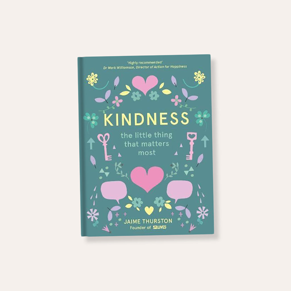 Kindness 52 Lives Book By Jaime Thurston