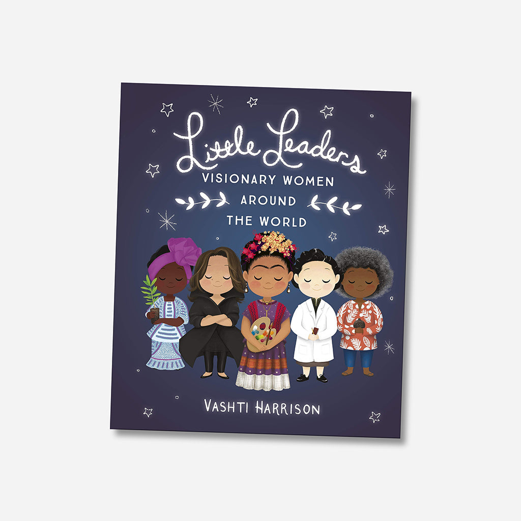 Little Leaders: Visionary Women Around The World Children's Book