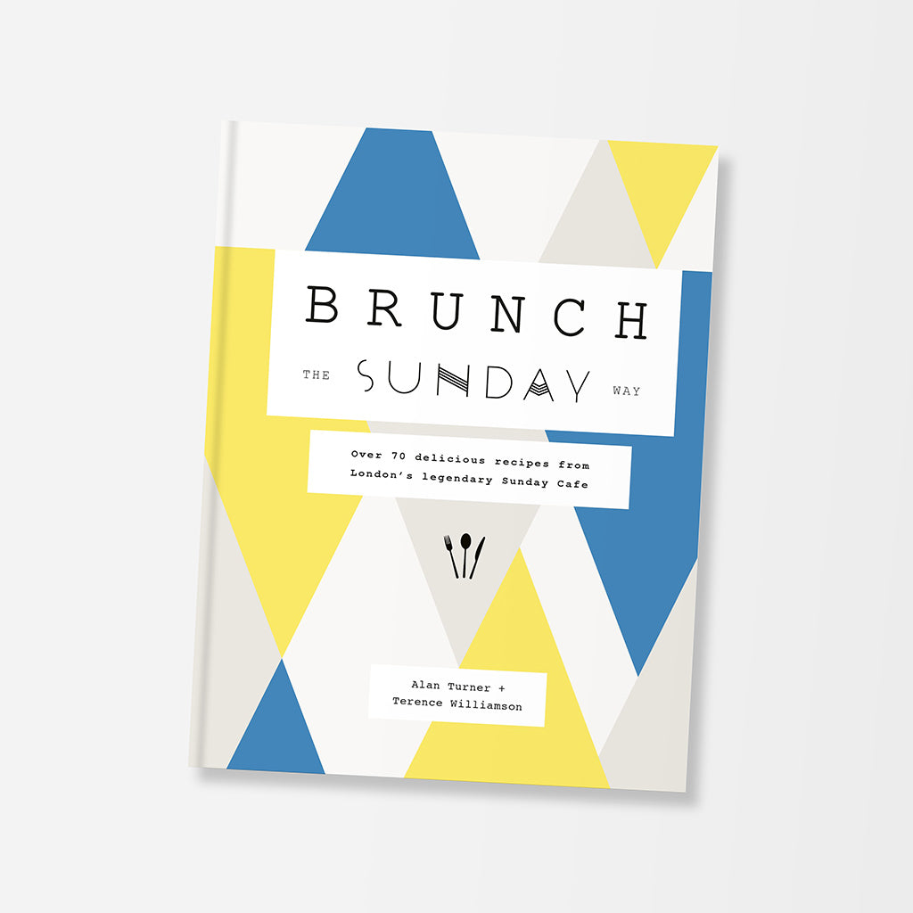 Brunch The Sunday Way Cookery Book