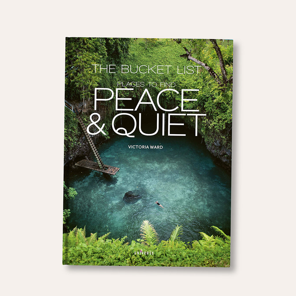 Bucket List - Places To Find Peace & Quiet Book