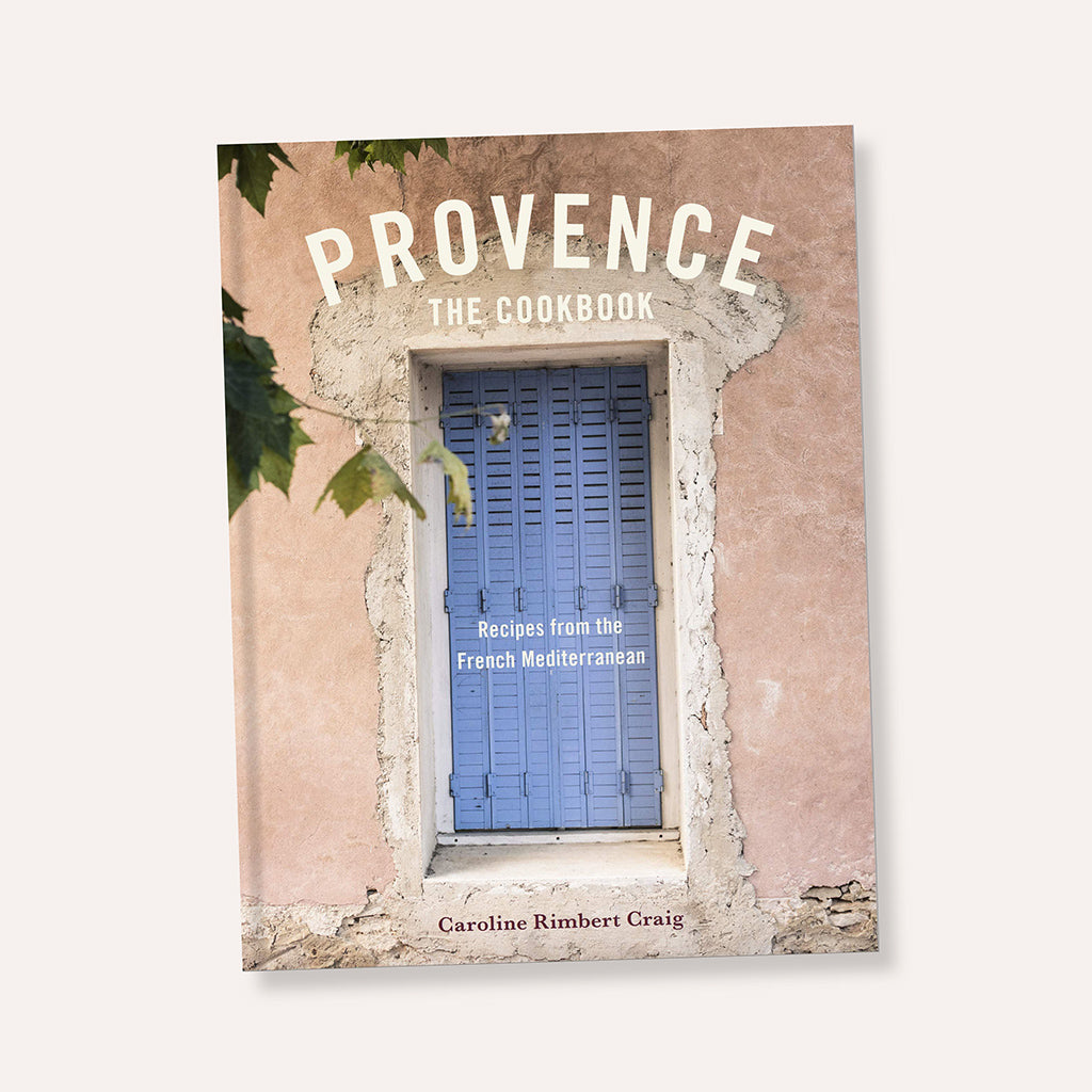 Provence The Cookbook By Caroline Craig