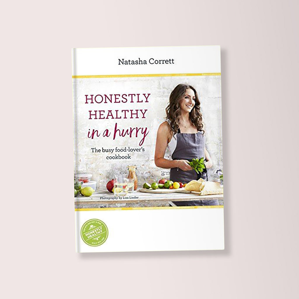 Honestly Healthy In a Hurry Cookbook By Natasha Corrett - Buy online or shop in the Jo & Co Lifestyle, Home and Furniture store in Wadebridge, North Cornwall, UK