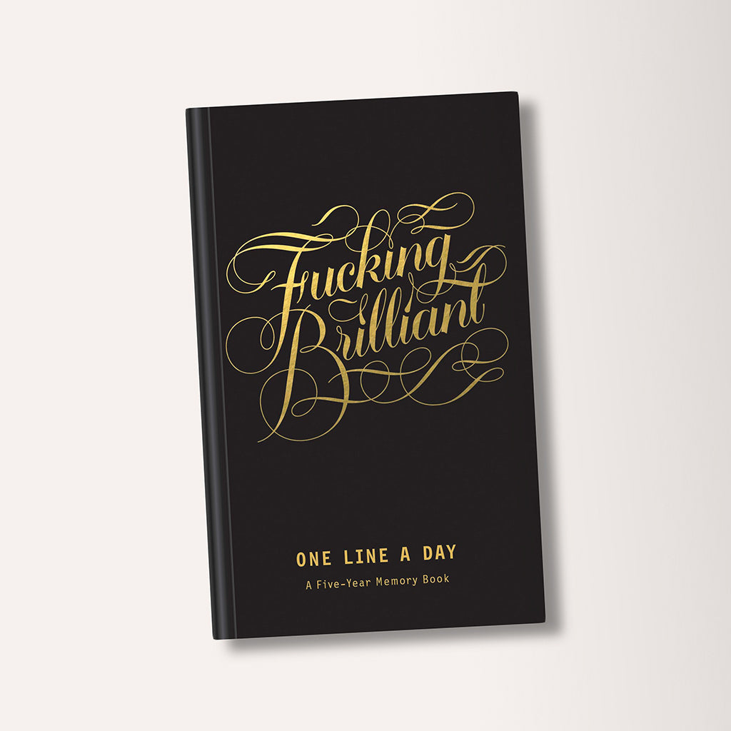 F**king Brilliant One Line A Day Five Year Memory Book