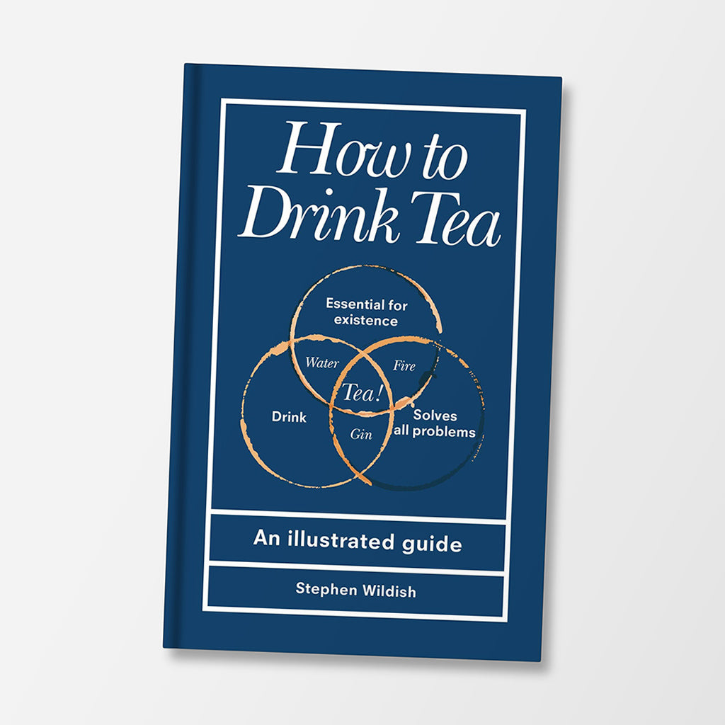 How To Drink Tea Book By Stephen Wildish