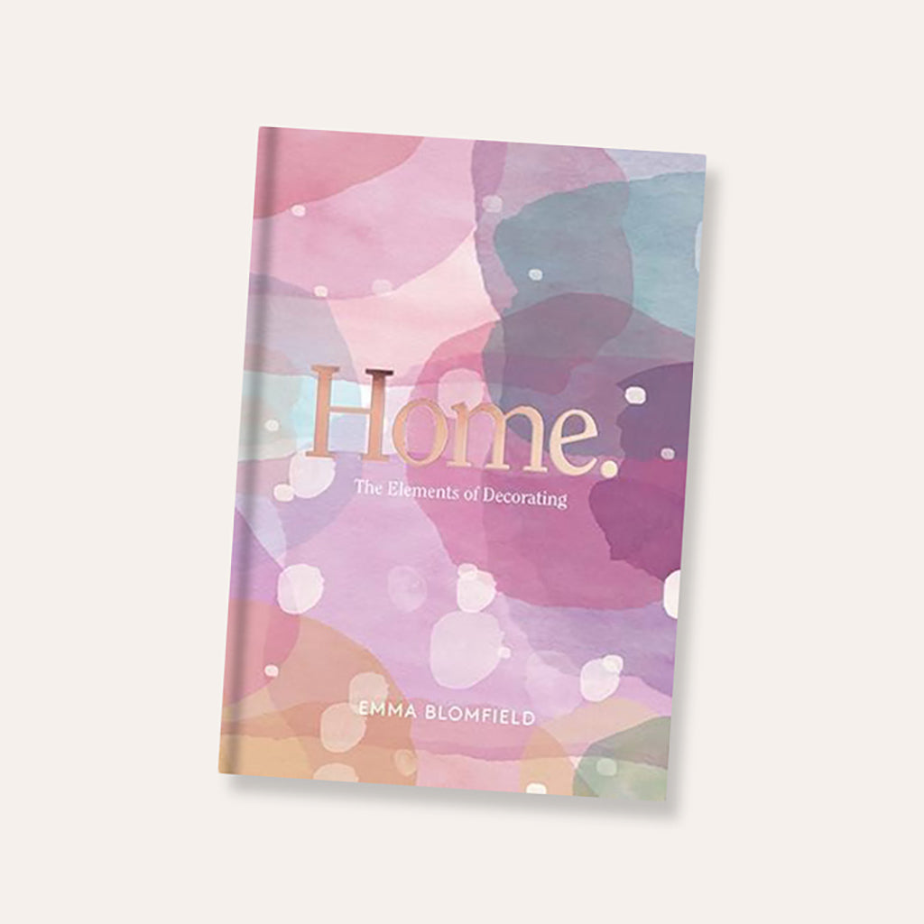 Home: The Elements of Decorating Interior Design Book by Emma Blomfield