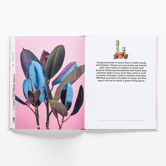 How To Raise A Plant And Make It Love You Back Book by