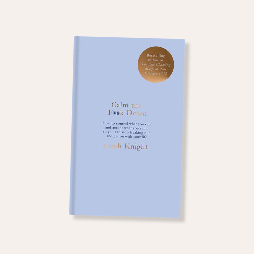 Calm The F**k Down Book by Sarah Knight