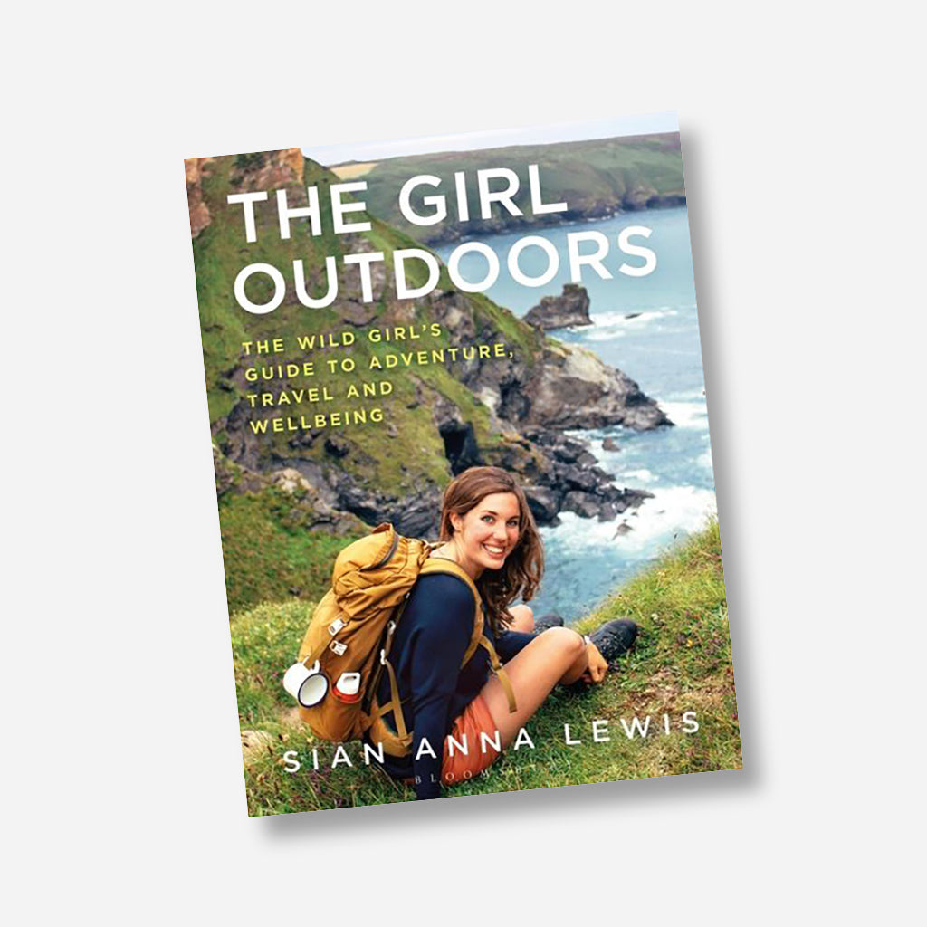 The Girl Outdoors Book By Sian Anna Lewis