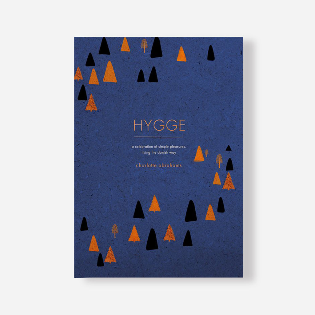 Hygge: A Celebration of Simple Pleasures Book by Charlotte Abrahams
