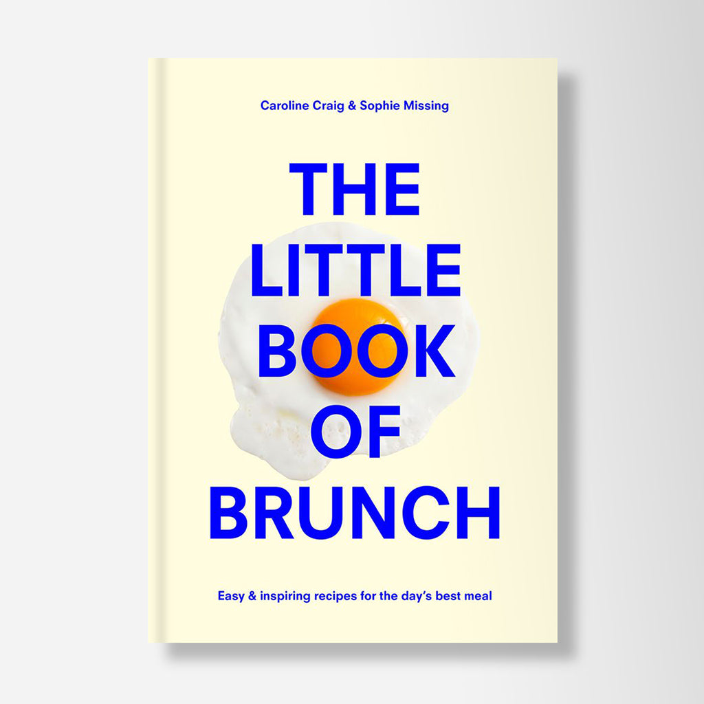 Little Book Of Brunch Cookbook By Sophie Missing & Caroline Craig