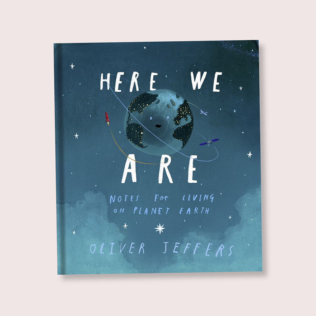 Here We Are: Notes For Living On Planet Earth Children's Book