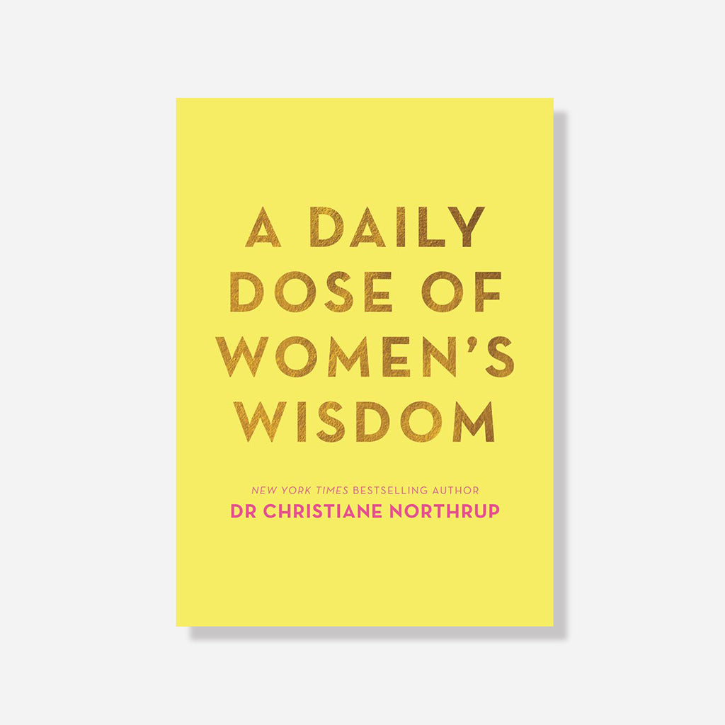 Daily Dose Of Womens Wisdom Book by Christiane Northrup