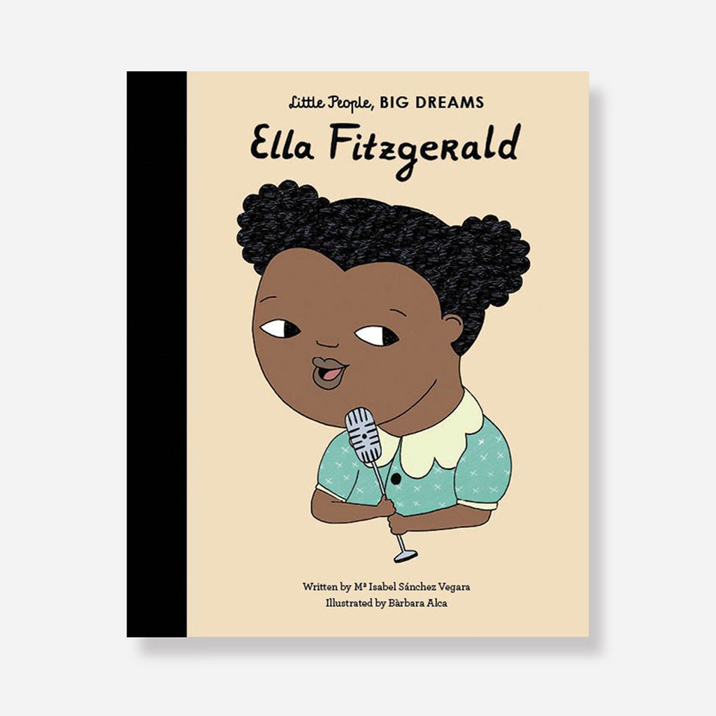 Little People, Big Dreams: Ella Fitzgerald Children's Book by Isabel Sanchez Vegara