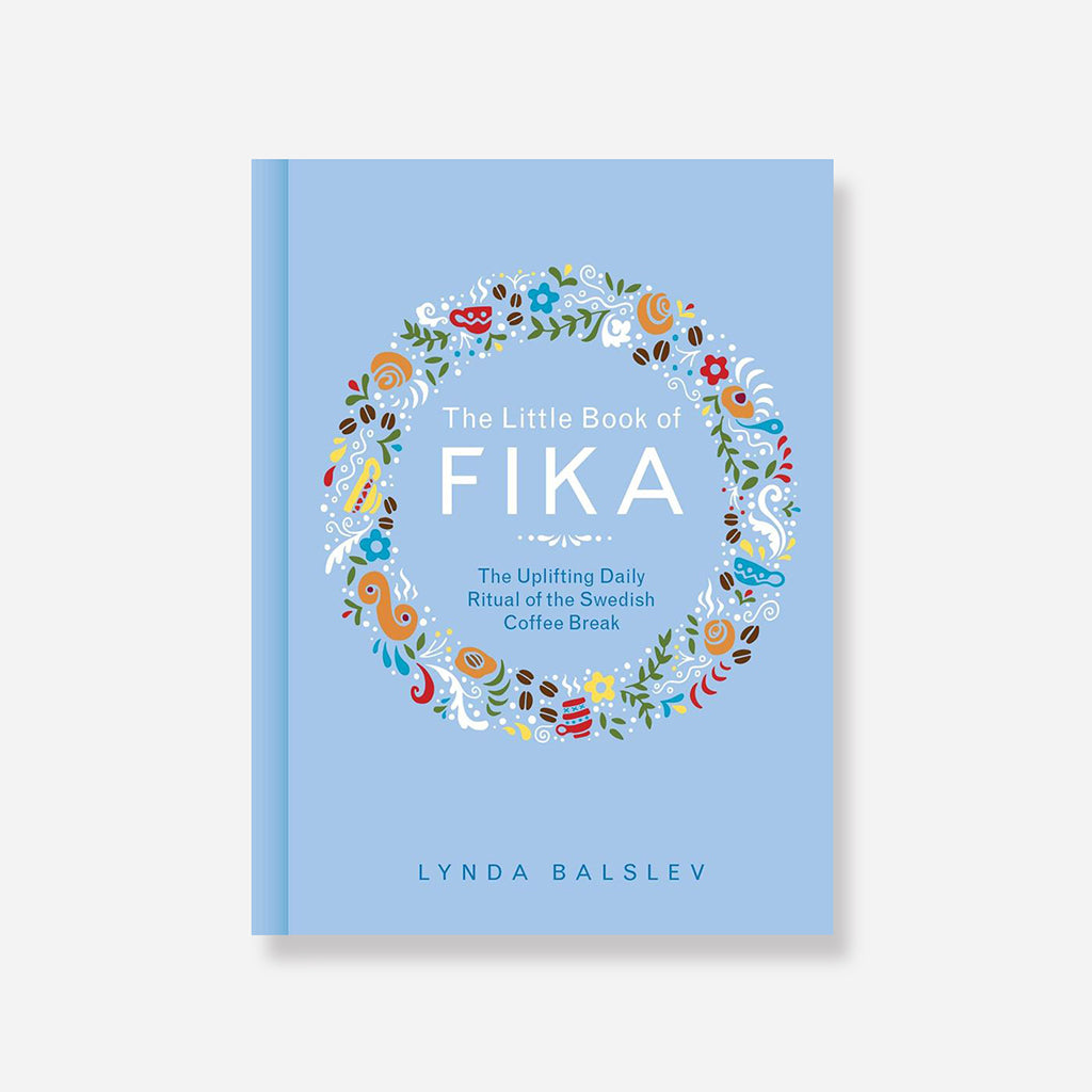 Little Book Of Fika Book by Lynda Balslev