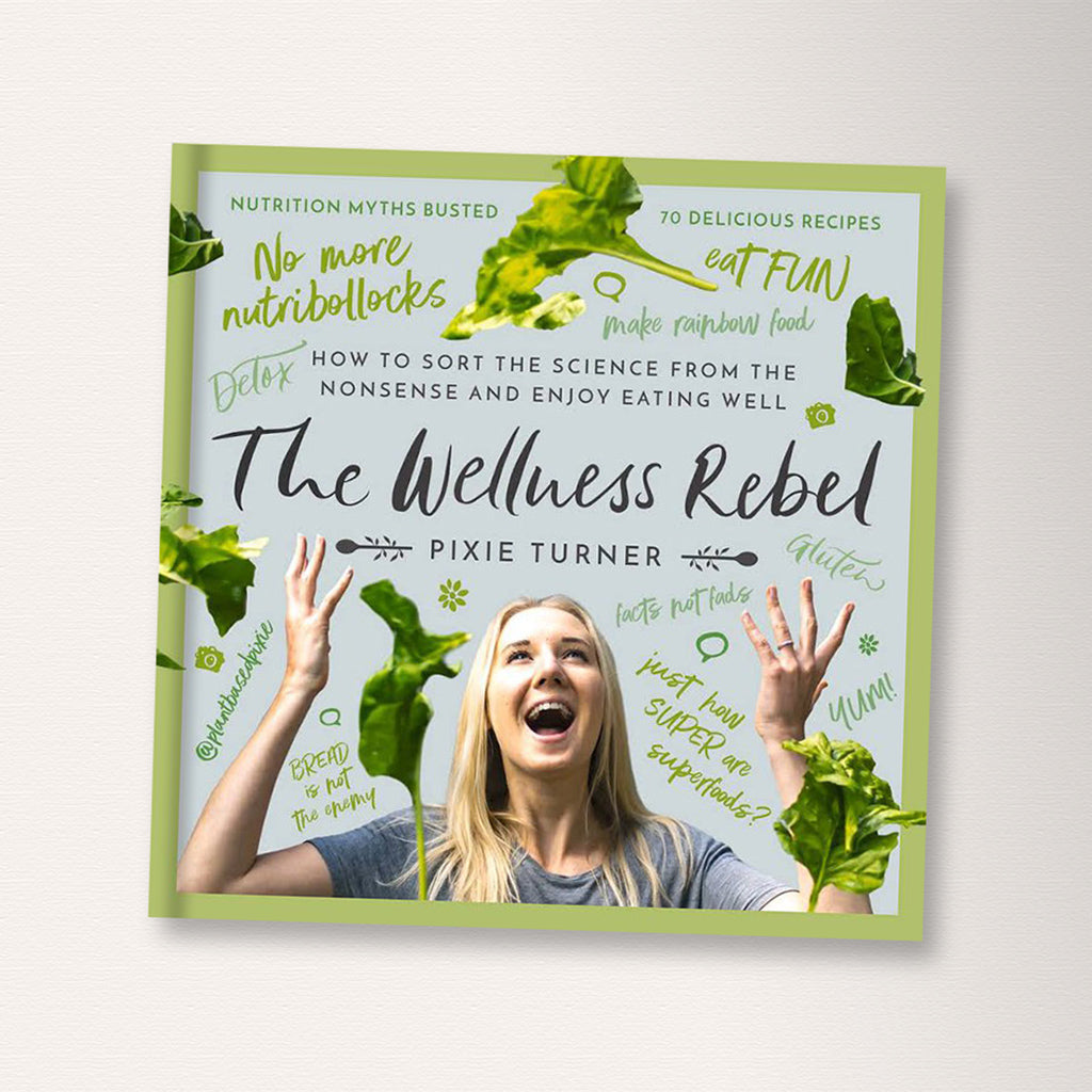 Wellness Rebel Book By Plantbased Pixie