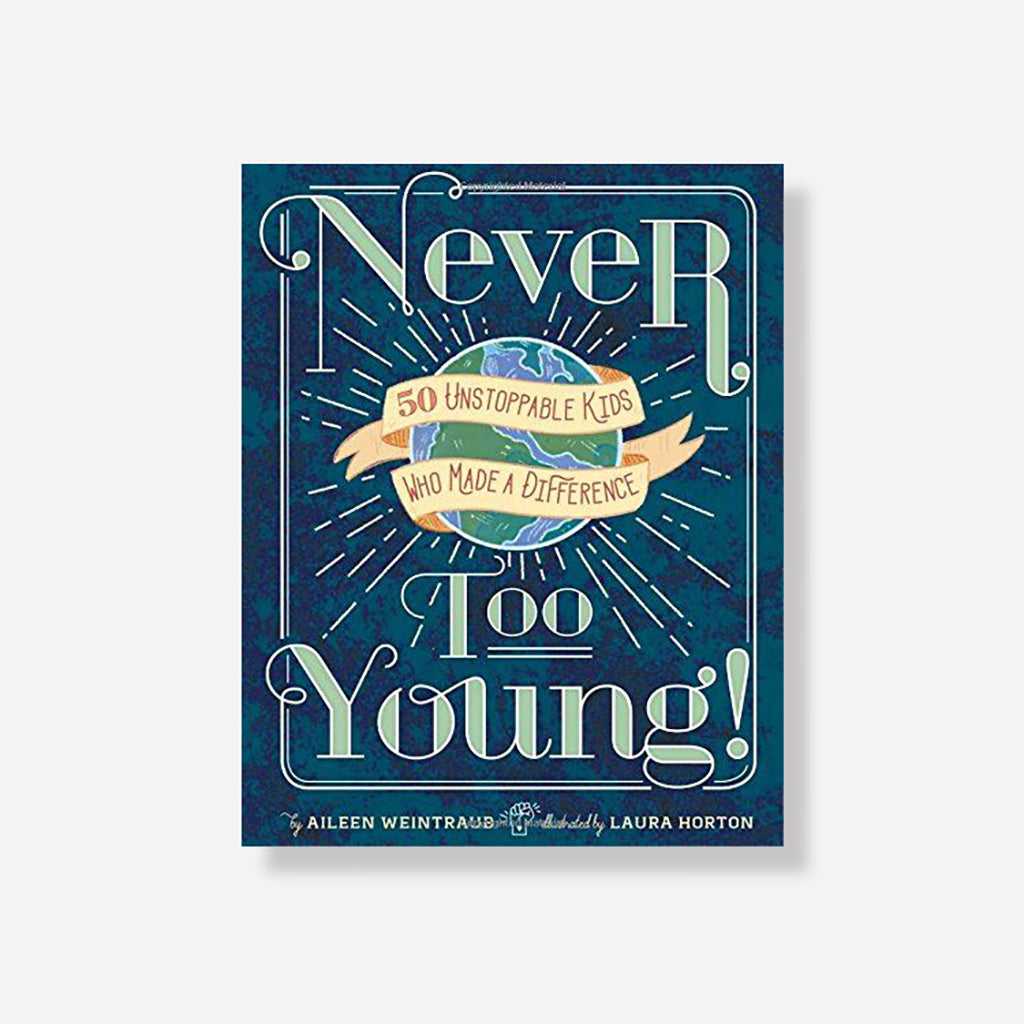 Never Too Young Children's Book by Aileen Weintraub