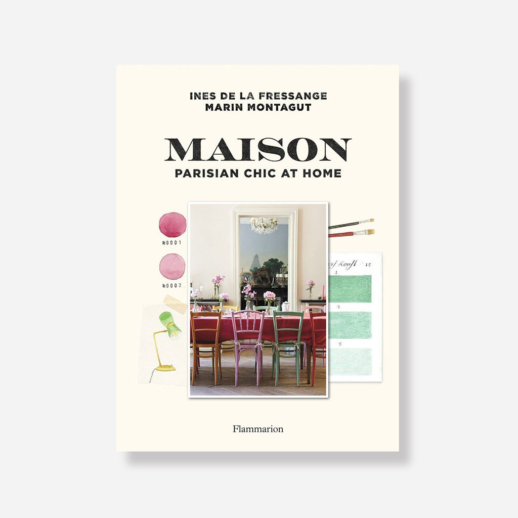 Maison: Parisian Chic At Home Book By Ines De La Fressange - Buy online or shop in store at Jo & Co Home, Wadebridge, North Cornwall, UK