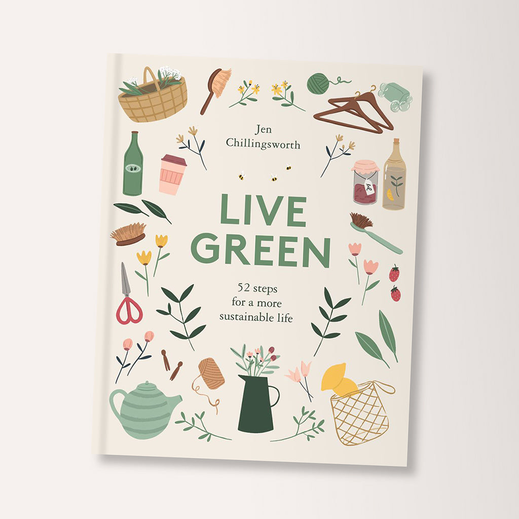 Live Green Sustainable Living Book By Jen Chillingsworth