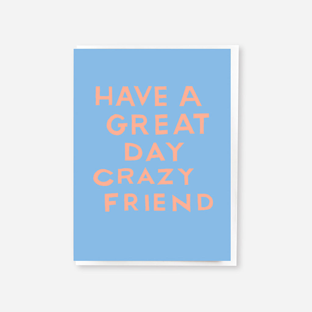 Crazy Friend Mini Birthday Card