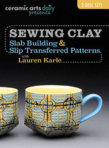 Sewing Clay: Slab Building & Slip Transfer Patterns with Lauren Karle