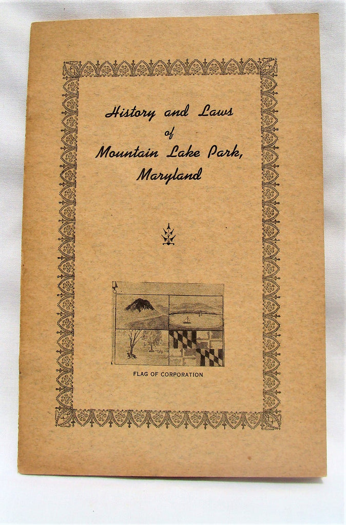 Vintage 1939 History & Laws of Mountain Lake Park Maryland Md Booklet Bi-Laws