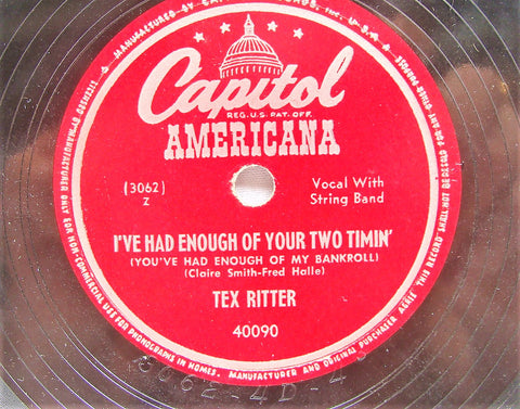 VTG 78 Tex Ritter Dallas Darlin/I've Had Enough Of Your Two Timin' CAPITOL 40090